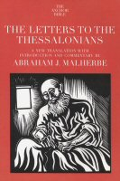 The Anchor Yale Bible: The Letters to the Thessalonians