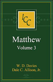 A Critical and Exegetical Commentary on the Gospel According to Saint Matthew, Vol. 3