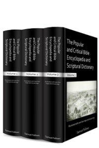 The Popular and Critical Bible Encyclopedia (3 vols.)