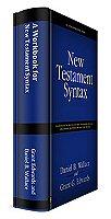 New Testament Syntax (2 vols.)