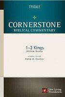 Cornerstone Biblical Commentary: 1 & 2 Kings
