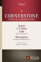 Cornerstone Biblical Commentary: James, 1 & 2 Peter, Jude, Revelation