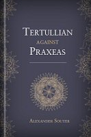 Tertullian against Praxeas