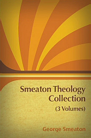 Smeaton Theology Collection (3 vols.)