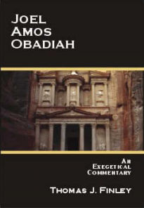 Joel, Amos & Obadiah: An Exegetical Commentary