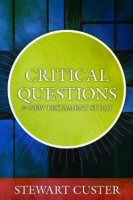 Critical Questions for New Testament Study