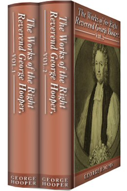 The Works of George Hooper (2 vols.)