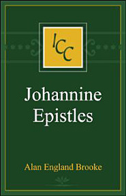 A Critical and Exegetical Commentary on the Johannine Epistles