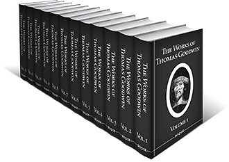 The Works of Thomas Goodwin (12 vols.)