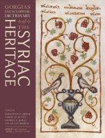 Gorgias Encyclopedic Dictionary of the Syriac Heritage