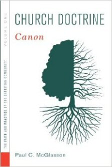 Church Doctrine, vol. 1: Canon