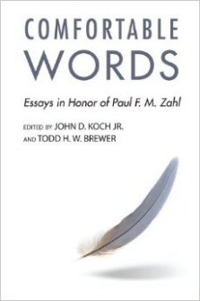 Comfortable Words: Essays in Honor of Paul F.M. Zahl