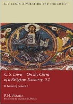 C.S. Lewis—On the Christ of a Religious Economy, 3.2: Knowing Salvation