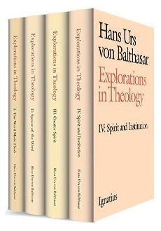 Explorations in Theology (4 vols.)