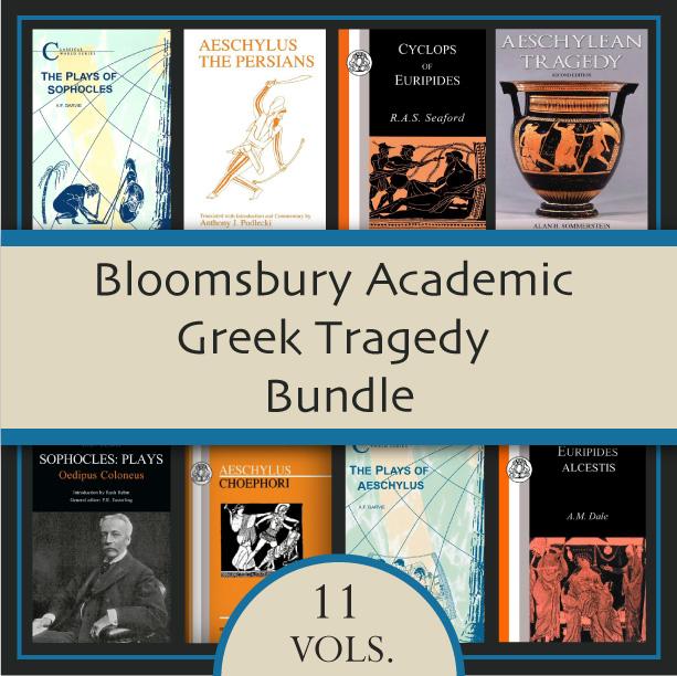 Bloomsbury Academic Greek Tragedy Bundle (13 vols.)