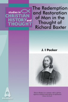 Redemption and Restoration of Man in the Thought of Richard Baxter