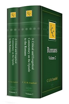A Critical and Exegetical Commentary on the Epistle to the Romans (2 vols.)