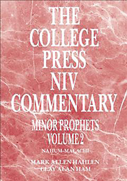 The College Press NIV Commentary: Minor Prophets, Volume 2