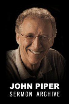 The John Piper Sermon Archive (1980–2014)