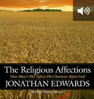 The Religious Affections (audio)