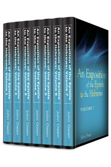 An Exposition of the Epistle to the Hebrews (7 vols.)