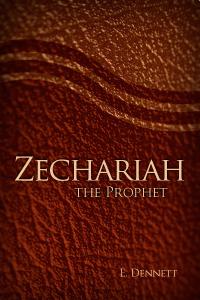 Zechariah the Prophet