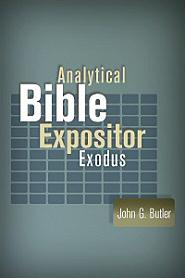 Analytical Bible Expositor: Exodus