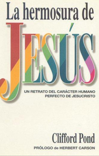 La hermosura de Jesús