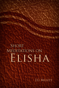 Short Meditations on Elisha