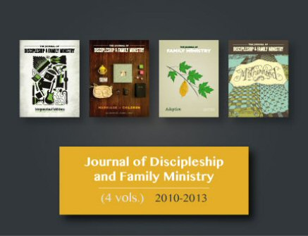 Journal of Discipleship and Family Ministry (4 vols.) (2010–2013)
