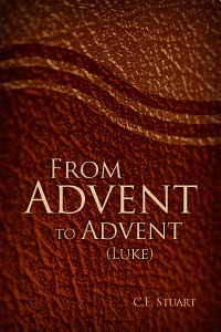 From Advent to Advent: Luke