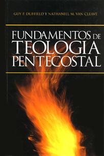 Fundamentos de Teología Pentecostal