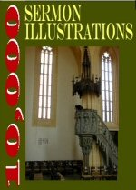 10,000 Sermon Illustrations
