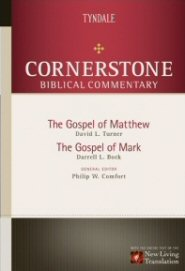 Cornerstone Biblical Commentary: Matthew, Mark