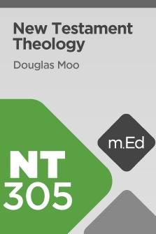 Mobile Ed: NT305 New Testament Theology