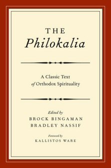 The Philokalia: A Classic Text of Orthodox Spirituality