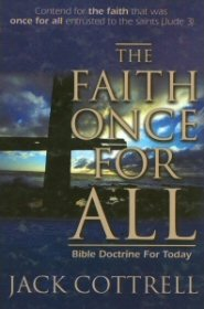 The Faith Once for All: Bible Doctrine for Today