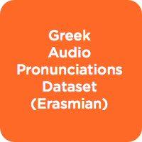 Greek Pronunciations Dataset (Erasmian)