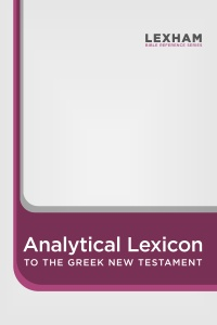 Lexham Analytical Lexicon to the Greek New Testament