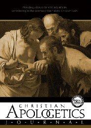 Christian Apologetics Journal (6 vols.)
