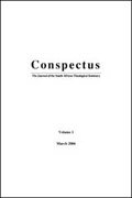 Conspectus: Journal of the South African Theological Seminary (4 vols.)