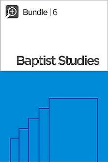 Logos 6 Baptist Studies Bundle, XL