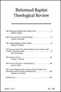 Reformed Baptist Theological Review (3 vols.)