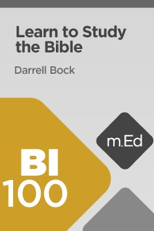 Mobile Ed: BI100 Learn to Study the Bible