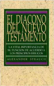 El diácono del Nuevo Testamento