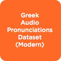 Greek Audio Pronunciation Dataset (Modern)