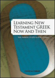 Learning New Testament Greek Now and Then