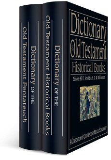 IVP Dictionary of the Old Testament Bundle (2 vols.)