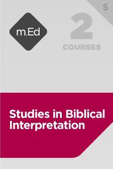 Mobile Ed: Studies in Biblical Interpretation Bundle, S (2 courses)
