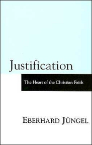 Justification: The Heart of the Christian Faith